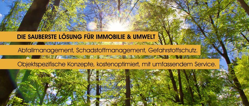 Die sauberste Loesung fuer Immobilie und Umwelt - Abfallmanagement, Schadstoffmanagement, Gefahrstoffschutz - Objektspezifisch, kostenoptimiert, umfassender Service - www.sanmoritz.de